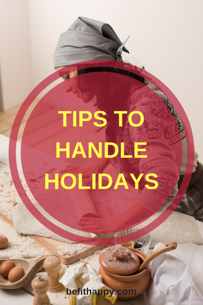 Tips to handle holidays