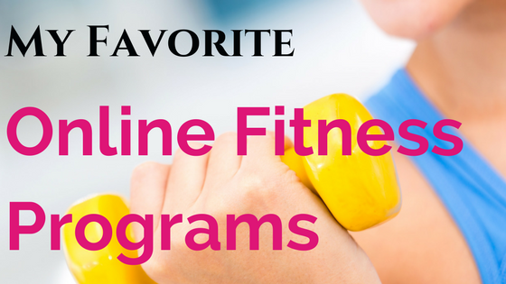 My favorite online fitness programs