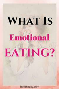 What is emotional eating. How to deal with emotional eating,